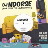 Hip Hop x Breaks x Disco Edition Vol II [Live From The Loungeroom]