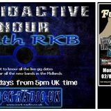 Radioactive Hour with RKB Fudgestock Special with Interviews 4th May