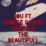 Mix Lou ft George Carlin.