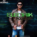 DJ Govind - Electrik Podcast