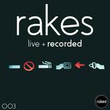 Rakes - Live + Recorded 003