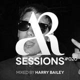 AR Sessions (#020) Mixed by Harry Bailey