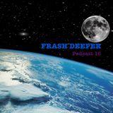 Podcast16#2016#RadioMix#FrashDeeper(60minutes)