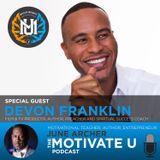 Motivate U! with June Archer Feat. Devon Franklin