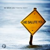 We Salute You - Mixed by Neston