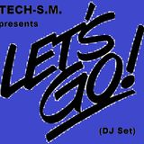 Let's Go (DJ Set)