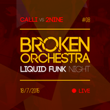 Calli vs 2Nine - Live @ Broken Orchestra #08