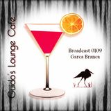 Guido's Lounge Cafe Broadcast 0109 Garca Branca (20140404)
