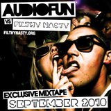 AudioFun vs Filthy Nasty - September 2010 Mixtape