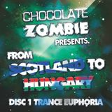 From Scotland To Hungary (Disc 1 Trance Euphoria)