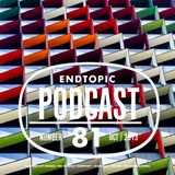 Endtopic Podcast Oct13 by Jose Castellano
