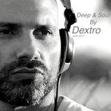 Deep & Soul by DEXTRO_8 June 2017