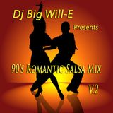 90's Romantic Salsa Mix V.2