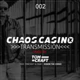 Chaos Casiono - Transmission 002 - mixed by Tomcraft