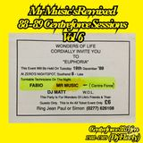 MR MUSIC'S ''REMIXED 88-89 CENTREFORCE SESSIONS'' VOL 6 BOOKINGS +44 (0) 7572 413 598