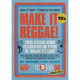 Make it Reggae- 50 years of Trojan PT.3