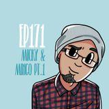Kolaz Dice EP 171: Micky & Mingo Pt.1