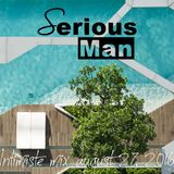 Serious-Man - Intimiste Mix, august 27, 2016