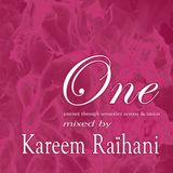 ONE - Mixed By Kareem Raïhani