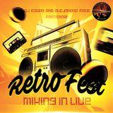 RETRO FEST MIXINGLIVE DJ EDGAR FT. ALEJANDRO MADE