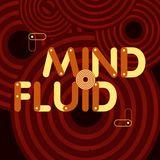 Mind Fluid Radio Show & Podcast 18/05/16