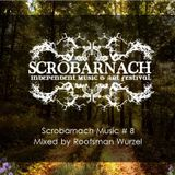 Scrobarnach Music #8 (Vinyl) mixed by Rootsman Wurzel