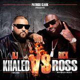 Dj Khaled vs Rick Ross