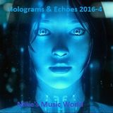 Holograms & Echoes 2016-4