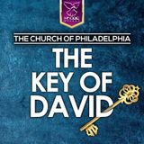 The Church Of Philadelphia - The Key Of David
