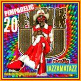 PIMPADELIC FUNK 20= Sharon Jones, Stevie Wonder, Jones Girls, Meters, Banda Black Rio, Albert King,