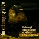 The Sodomighty Show Episode 108