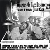 Juani Cash - Weapons Of Jazz Destruction Vol. 2