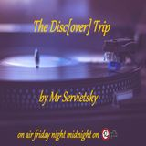 The Disc[over] Trip # 13 Electro Deep Funk Session by MrServietsky