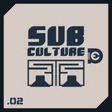 Sub Culture Vol .02