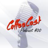 Mega CoffeeCast #00 - E3 2017
