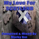 Marky Boi - My Love For SCOTLAND