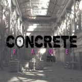 Concrete Rave set 19.07.19
