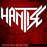 HANTISE - There May Be Blood - FREE DL - Leave comments!