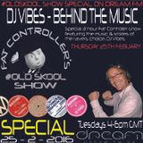 #OldSkool Show Special - DJ Vibes - The Man Behind The Music