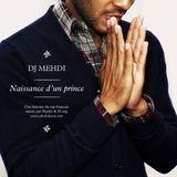 DJ Mehdi : Naissance d'un Prince