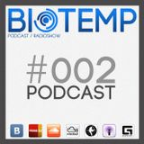 BIOTEMP podcast - #002 by Komov