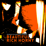 Beautiful Rich Horny (Live at Garage, Nov 28, 2015)