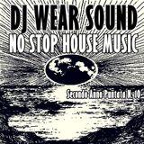 DJ WEAR SOUND - NO STOP HOUSE MUSIC Secondo Anno Puntata N. 10