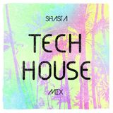 SHASTA (Tech House Mix) Official (SLSR)