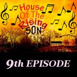 HOUSE OF THE RISING SON - 9th EPISODE (Global EDM Radio - 14.7.13)
