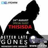 Gunes - Better Late - 13 - ThisisDA