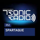 Tronic Radio 352   Spartaque