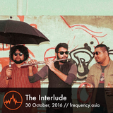 The Interlude - 30th October, 2016