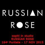 164 - Night Shift - RUSSIAN ROSE - 17 NOV 2015