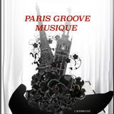 PARIS GROOVE MUSIQUE , j.rodriguez mix